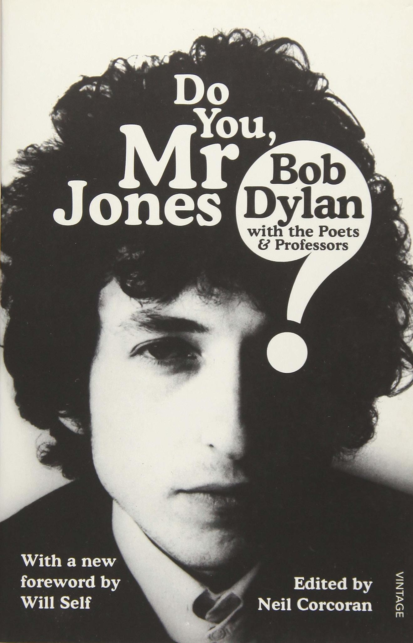 Biographies & Memoirs Do You Mr Jones: Bob Dylan With The Poets & Professors - Neil Corcoran (Ed).