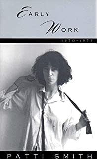 Poetry & Lyrics Early Work 1970-1979 - Patti Smith