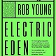 About Music Electric Eden - Rob Young