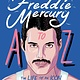 Art / Photography Freddie Mercury A to Z - Steve Wide