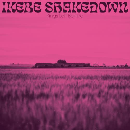R&B/Soul/Funk Ikebe Shakedown - Kings Left Behind (Coloured Vinyl)
