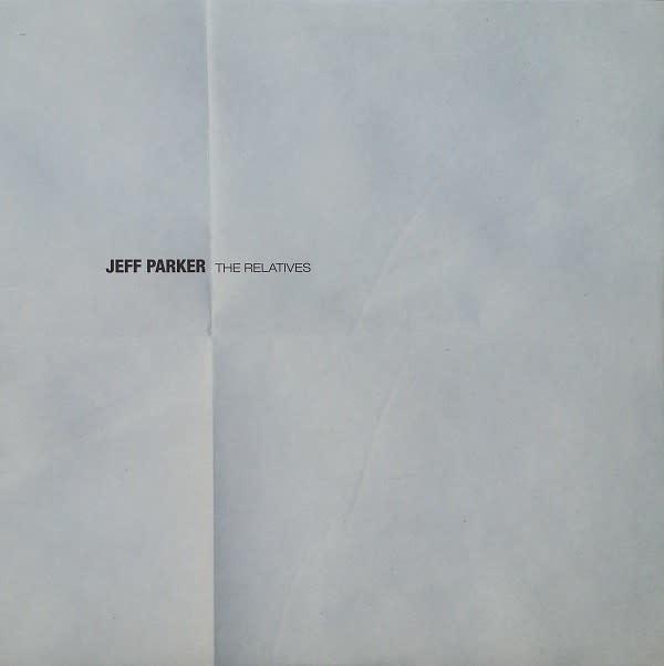 Jazz Jeff Parker - The Relatives