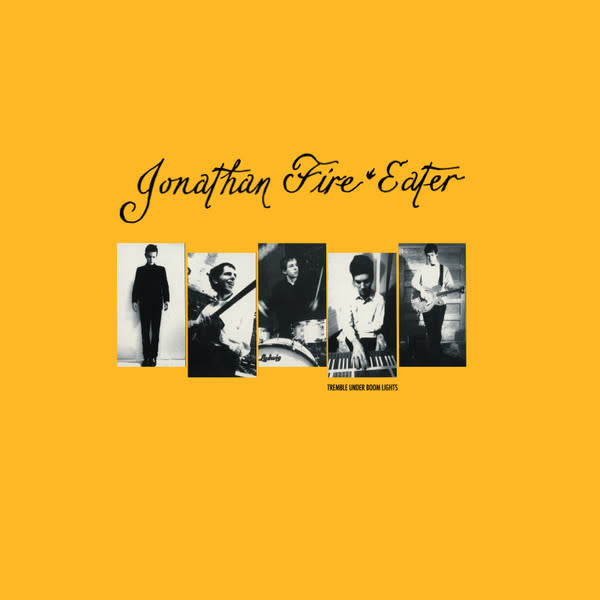 Rock/Pop Jonathan Fire Eater - Tremble Under Boom