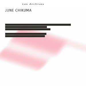 Experimental June Chikuma - Les Archives