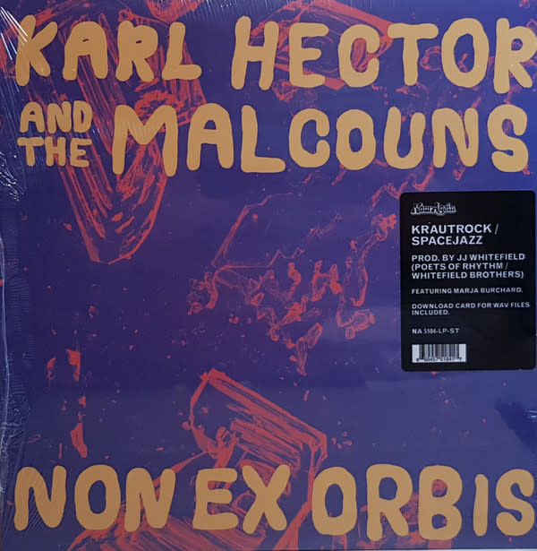 Krautrock Karl Hector And The Malcouns - Non Ex Orbis