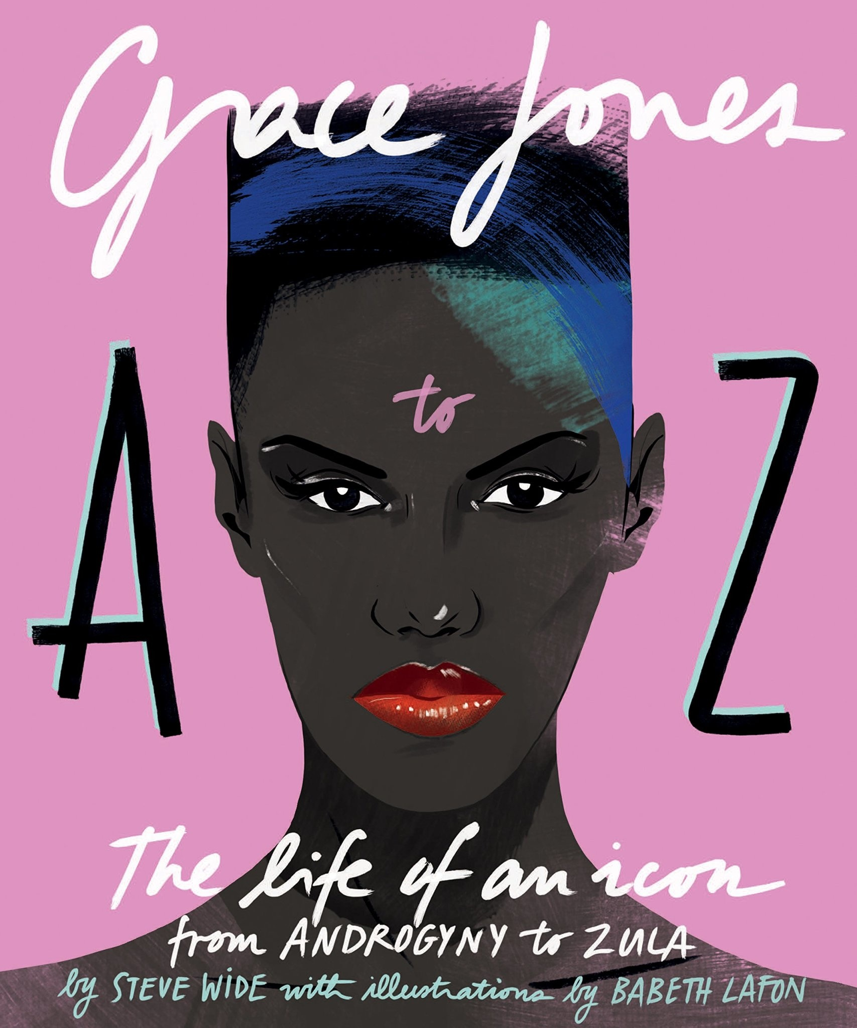 Art / Photography Grace Jones A to Z - Steve Wide