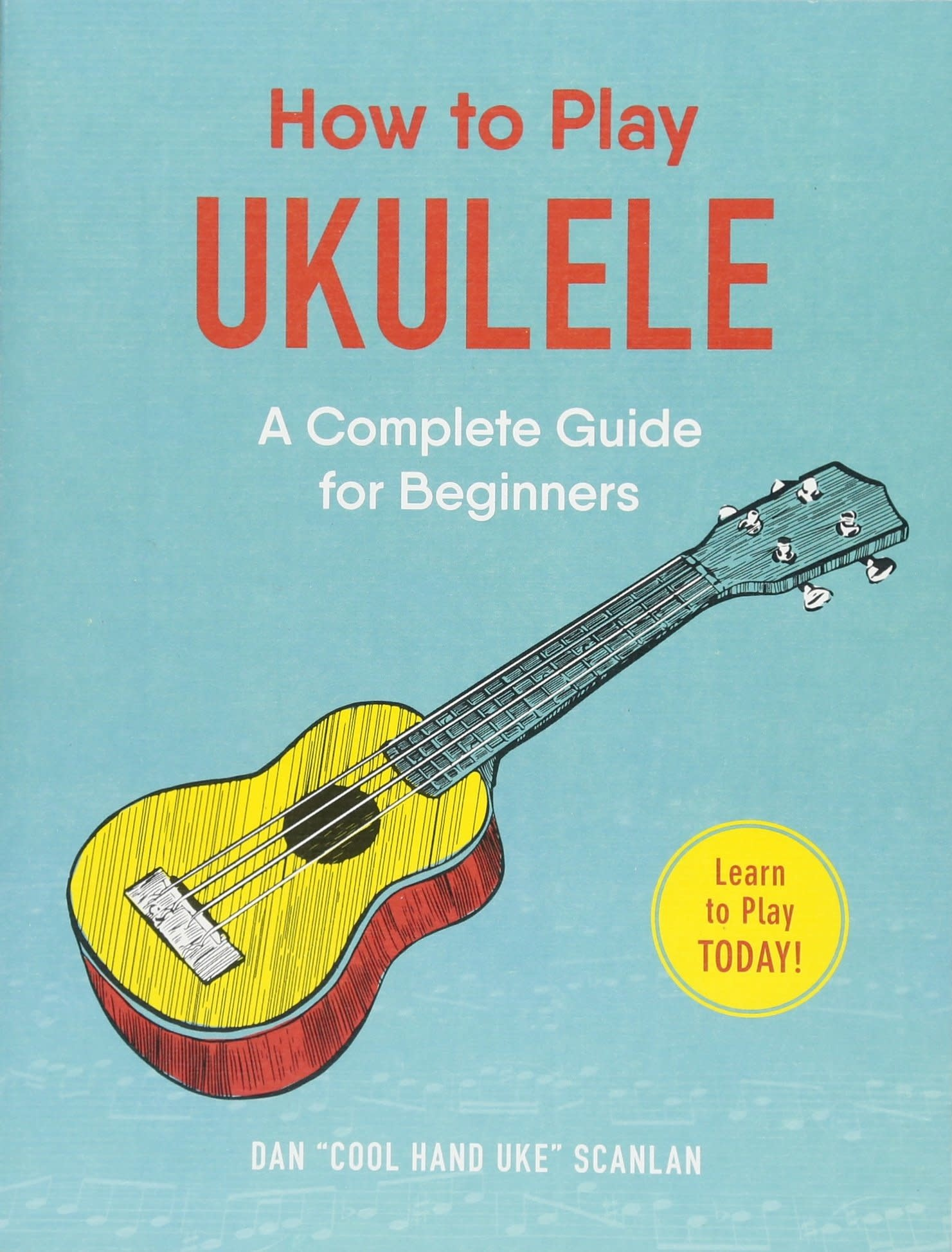 About Music How To Play Ukulele: A Complete Guide For Beginners