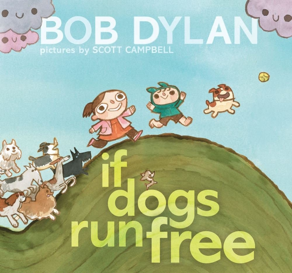 Kids If Dogs Run Free - Bob Dylan