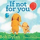 Kids If Not For You - Bob Dylan