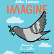 Kids Imagine (John Lennon) - Illustrated By Jean Jullien