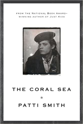 Poetry & Lyrics The Coral Sea - Patti Smith
