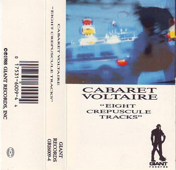 Rock/Pop Cabaret Voltaire - Eight Crepuscule Tracks