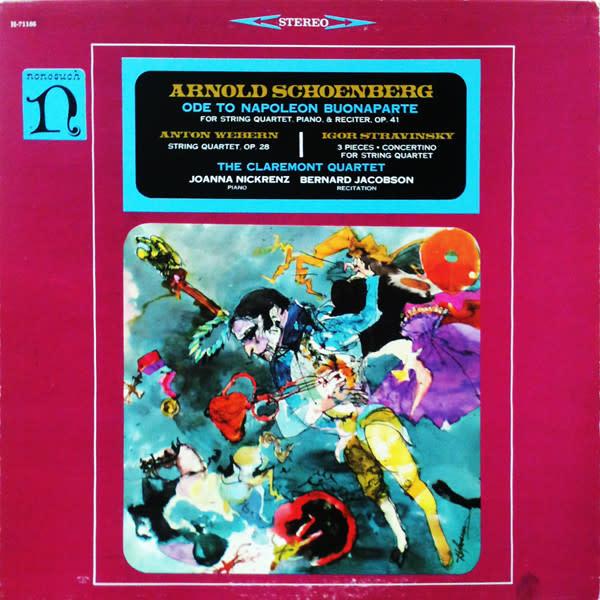 Classical Arnold Schoenberg - Ode To Napoleon Buonaparte / Webern / Stravinsky - The Claremont Quartet (VG++)