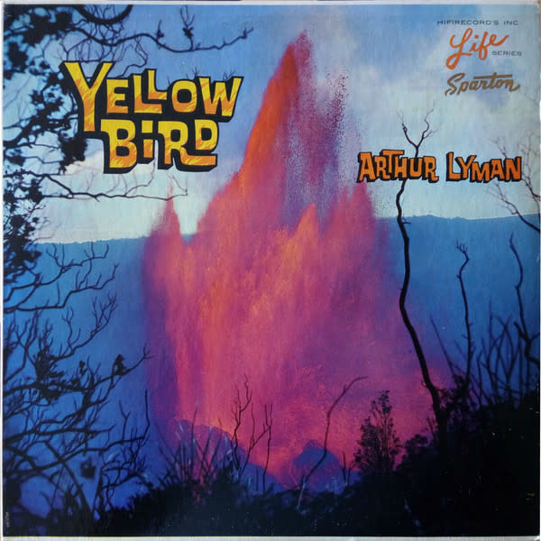 Lounge/Surf Arthur Lyman - Yellow Bird (G+)