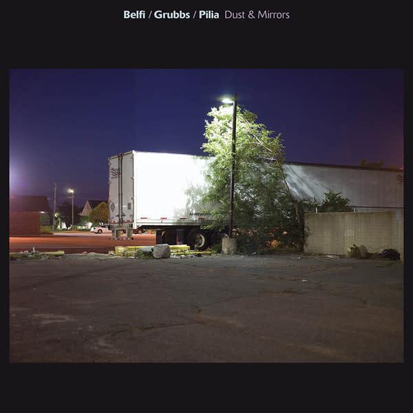 Rock/Pop Belfi / Grubbs / Pilia (David Grubbs) - Dust & Mirrors (NM)