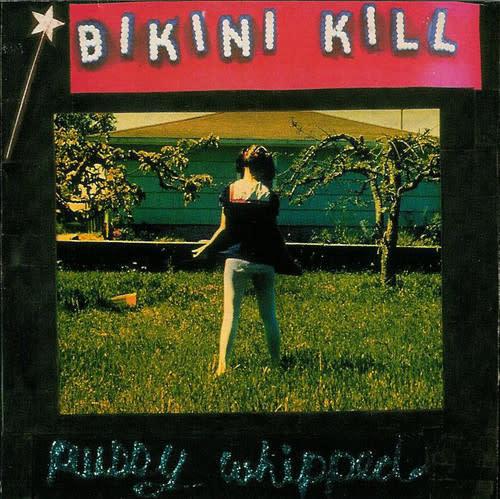 Rock/Pop Bikini Kill - Pussy Whipped