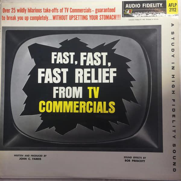 Comedy Bob McFadden/Bryna Raeburn/John Farris/Bob Prescott – Fast, Fast, Fast Relief From TV Commercials (VG+)
