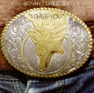 Rock/Pop Bonny / Sweeney (Bonnie 'Prince' Billy) - I Gave You (NM)