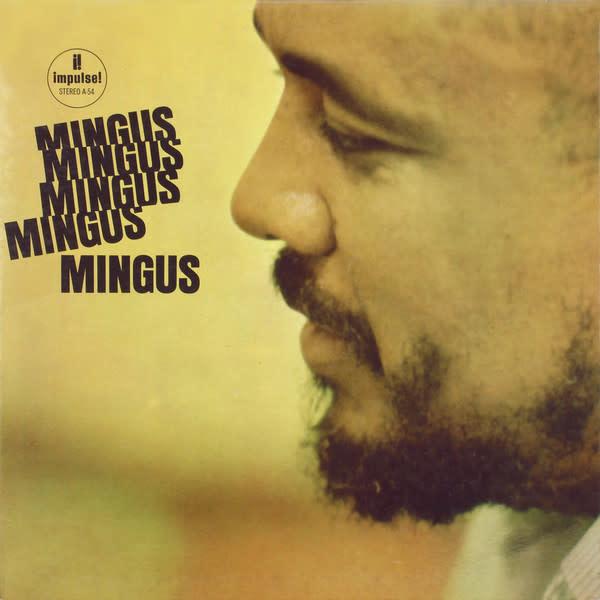 Jazz Charles Mingus - Mingus Mingus Mingus Mingus (Early Reissue) (VG, B1 tics)