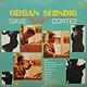 "Jazz Dave ""Baby"" Cortez - Organ Shindig (VG+)"