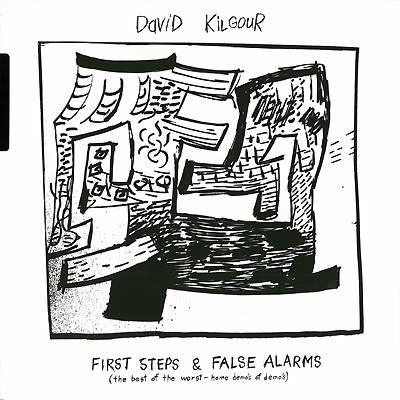 Rock/Pop David Kilgour - First Steps & False Alarms (The Best Of The Worst - Home Demo's Of Demo's) (VG+)