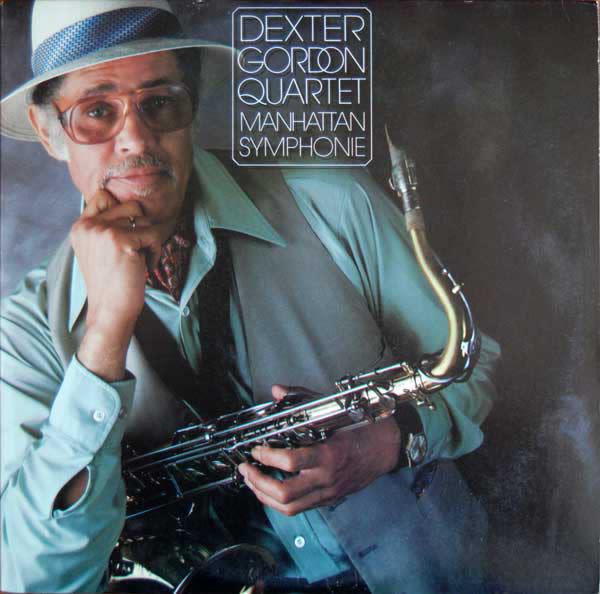 Jazz Dexter Gordon Quartet - Manhattan Symphonie (VG+)