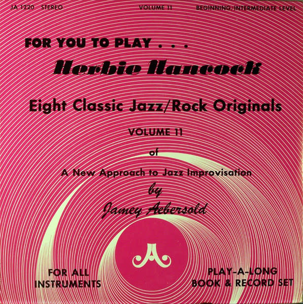 Jazz For You To Play... Herbie Hancock: Eight Classic Jazz/Rock Originals - Produced by Jamey Aebersold (VG++)