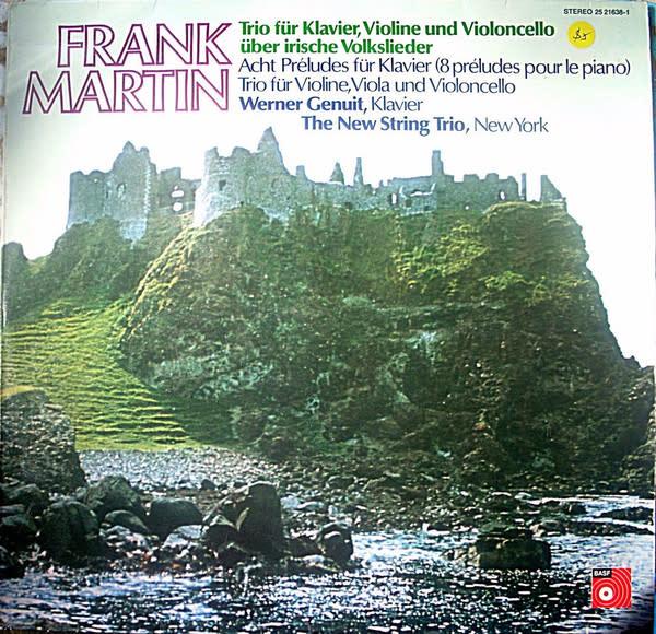 Classical Frank Martin - Trio Für Klavier... - Genuit, New York String Trio (VG+)