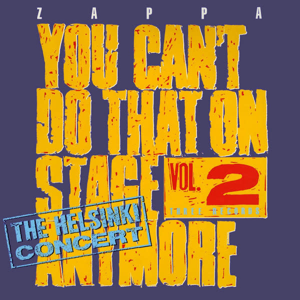 Rock/Pop Frank Zappa - You Can't Do That On Stage Anymore Vol. 2 (The Helsinki Concert) (VG++)