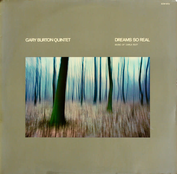 Jazz Gary Burton Quintet - Dreams So Real - Music Of Carle Bley (NM)