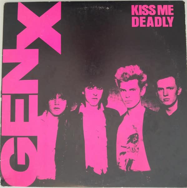 Rock/Pop Gen X - Kiss Me Deadly (VG+)