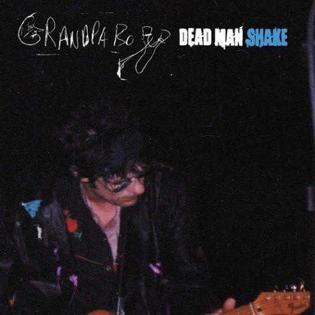 Rock/Pop Grandpaboy (Paul Westerberg) - Dead Man Shake (Sealed)