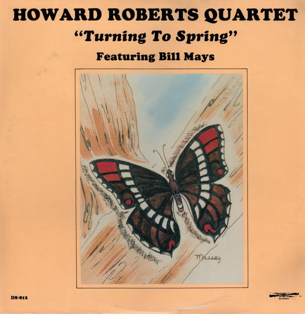 Jazz Howard Roberts Quartet - Turning To Spring featuring Bill Mays (NM)