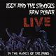 Rock/Pop Iggy And The Stooges - Raw Power Live (In The Hands Of The Fans) (NM)
