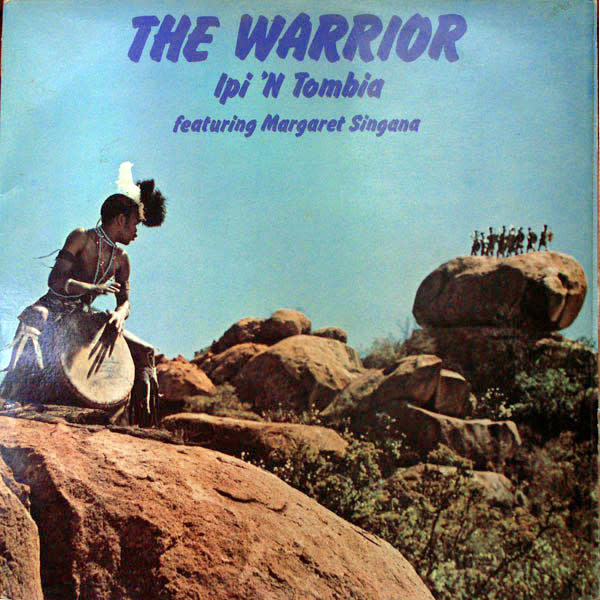 World Ipi 'N Tombia featuring Margaret Singana - The Warrior (VG+)