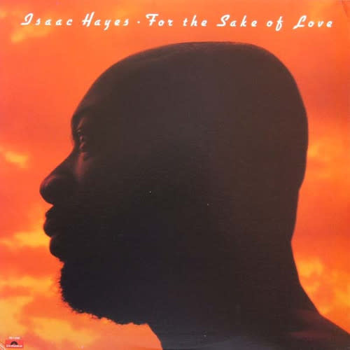 R&B/Soul/Funk Isaac Hayes - For The Sake Of Love (VG+)