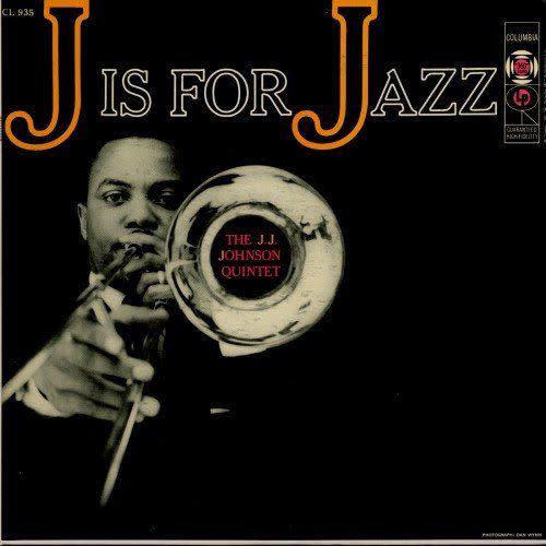 Jazz J.J. Johnson Quintet - J Is For Jazz (CA Mono) (VG)