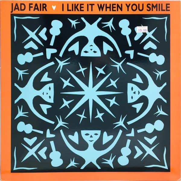 Rock/Pop Jad Fair - I Like It When You Smile (VG+)