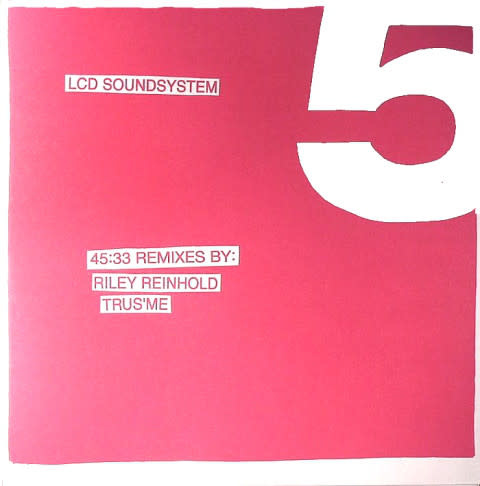 Electronic LCD Soundsystem - 45:33 Remixes By: Riley Reinhold, Trus'Me (NM)