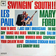 Lounge/Surf Les Paul & Mary Ford - Swingin' South!! (CA Mono) (G+/VG, sounds VG+)