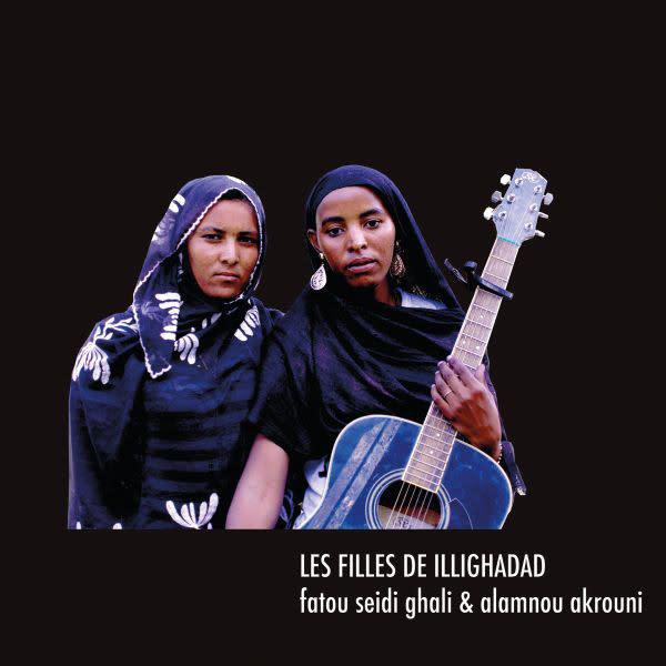 World Les Filles De Illighadad - Fatou Seidi Ghali & Alamnou Akrouni