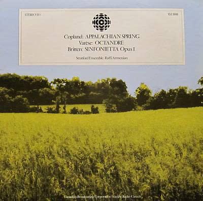 Classical Copland / Varèse / Britten, The Stratford Ensemble - Raffi Armenian - Appalachian Spring / Octandre / Sinfonietta Opus 1 (VG++)