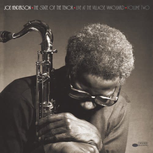 Jazz Joe Henderson - The State Of The Tenor: Live At The Village Vanguard, Volume Two (Tone Poet)