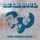 Hip Hop/Rap De La Soul - The Grind Date