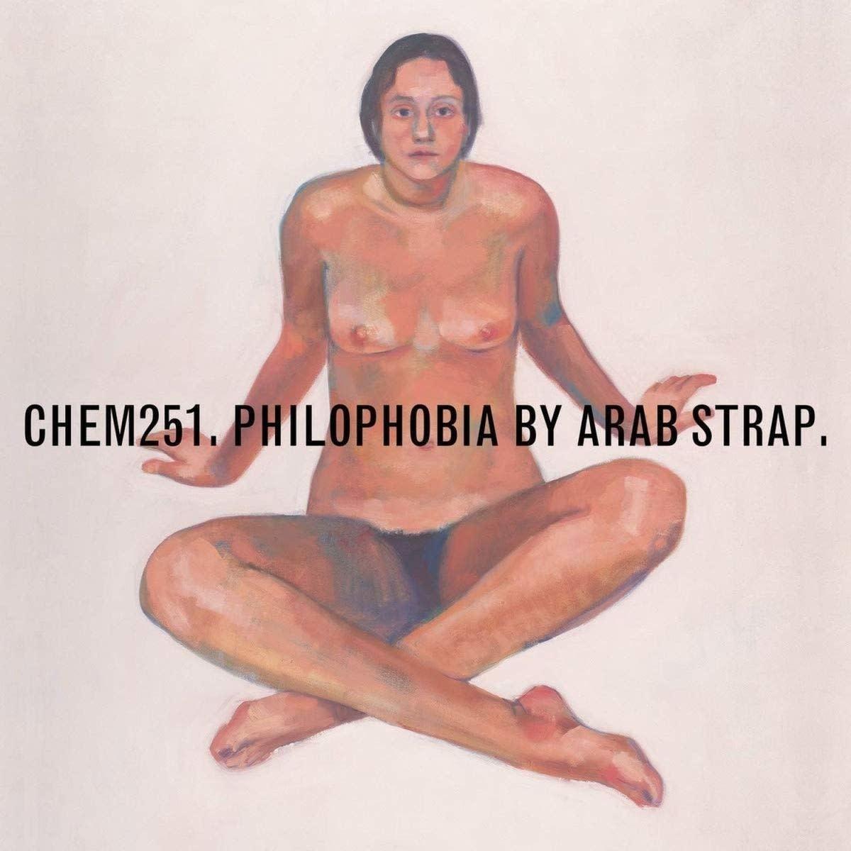 Rock/Pop Arab Strap - Philophobia (Chemikal Underground Import) (Price Reduced: mild crease on back cover)