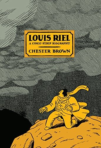 Graphic Novels Louis Riel - Chester Brown