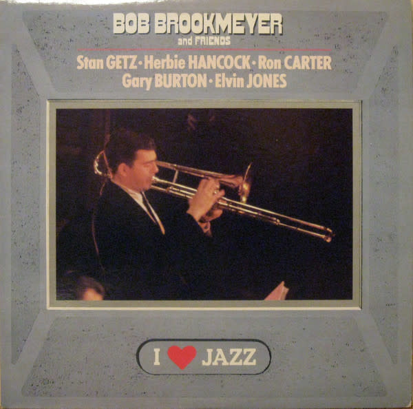 Jazz Bob Brookmeyer and Friends - Stan Getz, Herbie Hancock, Ron Carter, Gary Burton, Elvin Jones (1987 CA Reissue) (VG+)