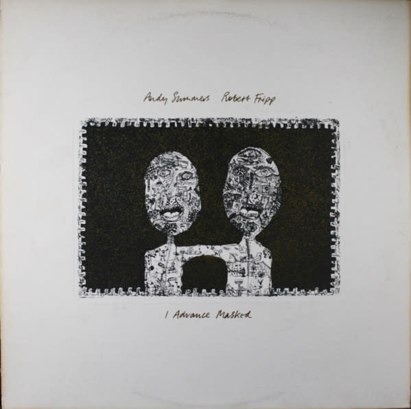 Rock/Pop Andy Summers & Robert Fripp - I Advance Masked (VG+) (Price Reduced: wavy sleeve and woc)