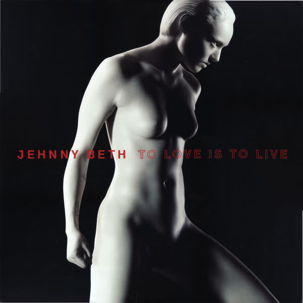 Rock/Pop Jehnny Beth - To Love Is To Live