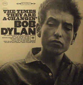 Rock/Pop Bob Dylan - The Times They Are A-Changin' ('70s reissue) (VG+)
